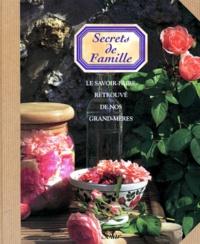 Deedr.fr SECRETS DE FAMILLE. Le savoir-faire retrouvé de nos grands-mères Image