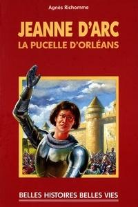 Agnès Richomme - Jeanne d'Arc - La Pucelle d'Orléans.