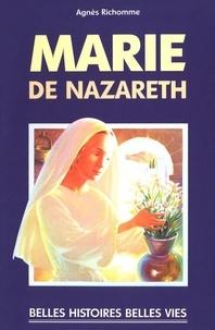 Agnès Richomme - Marie de Nazareth.