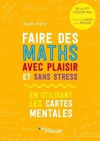 Agnès Rigny - Faire des maths avec plaisir et sans stress en utilisant les cartes mentales.