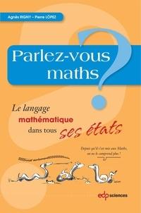 Agnès Rigny et Pierre Lopez - Parlez-vous maths?.