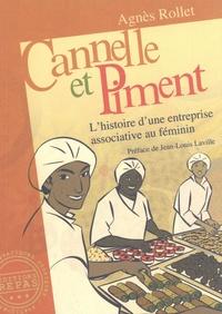 Agnès Rollet - Cannelle et piment - L'histoire d'une entreprise associative au féminin.