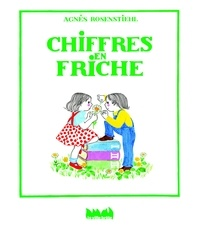 Agnès Rosenstiehl - Chiffres en friche.