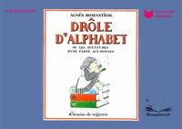 Agnès Rosenstiehl - Drôle d'alphabet ou les aventures d'une tarte aux pommes.
