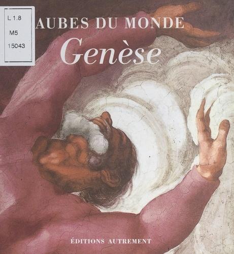 Genèse. Le début de la Genèse mis en images