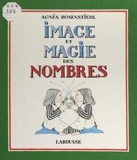Agnès Rosenstiehl - Image et magie des nombres.