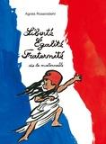 Agnès Rosenstiehl - Liberté, égalité, fraternité dès la maternelle.