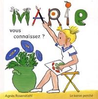 Agnès Rosenstiehl - Marie - Vous connaissez ?.