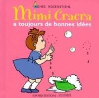 Agnès Rosenstiehl - Mimi Cracra a toujours de bonnes idées.