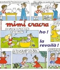 Agnès Rosenstiehl - Mimi Cracra, ho ! la revoilà !.
