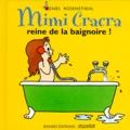 Agnès Rosenstiehl - Mimi Cracra reine de la baignoire !.