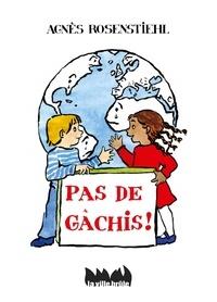 Agnès Rosenstiehl - Pas de gâchis !.