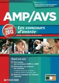 Agnès Roux Galibert et Anne Ducastel - AMP/AVS - Les concours d'entrée en instituts de formation.
