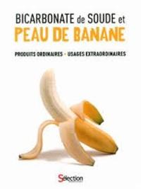Openwetlab.it Bicarbonate de soude et peau de banane - Produits ordinaires, usages extraordinaires Image