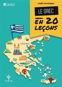 Agnès Salvaterra - Le grec en 20 leçons.