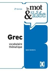 Agnès Salvaterra - Le mot & l'idée Grec - Vocabulaire thématique.