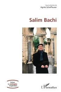 Agnès Schaffauser - Salim Bachi.