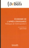 Agnès Sinaï - Economie de l'après-croissance - Politiques de l'Anthropocène II.