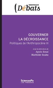 Gouverner la décroissance - Politiques de lAnthropocène III.pdf