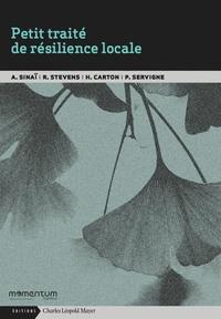 Agnès Sinaï - Petit traité de résilience locale.