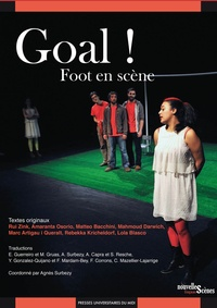 Agnès Surbézy et Rui Zink - Goal ! - Foot en scène.