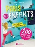 Agnès Taravella - Paris des enfants - 200 bonnes idées pour les parents.