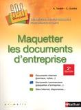 Agnès Taupin et Claude Guidez - Maquetter les documents d'entreprise.