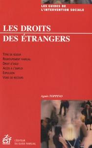 Agnès Toppino - Les droit des étrangers en France.