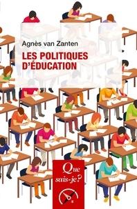 Agnès Van Zanten - Les politiques d'éducation.