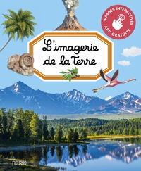 Agnès Vandewiele et Hélène Grimault - L'imagerie de la Terre.
