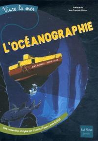 Agnès Vandewiele et Anthony Cocain - L'océanographie.