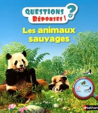 Agnès Vandewiele et Emmanuelle Etienne - Les animaux sauvages.