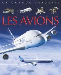 Agnès Vandewiele et Jacques Dayan - Les avions.