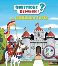 Agnès Vandewiele et Robert Barborini - Les châteaux forts.