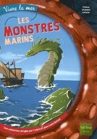 Agnès Vandewiele et Anthony Cocain - Les monstres marins.