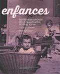 Agnès Vatican et Anne-Marie Cocula - Enfances - Grandir en Gironde, de la Renaissance au baby-boom.