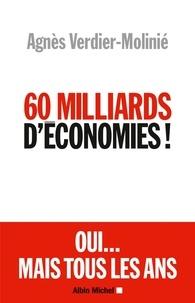 Agnès Verdier-Moliné et Agnès Verdier-Molinié - 60 Milliards d'économies !.