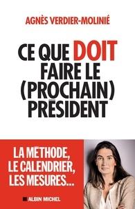 Agnès Verdier-Molinié - Ce que doit faire le (prochain) président.