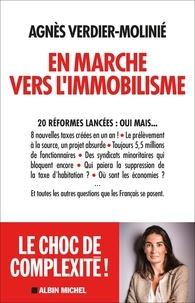 Agnès Verdier-Molinié - En marche vers l'immobilisme.