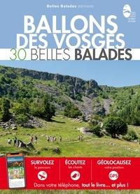 Agnès Veyssiere et Isabelle Colin - Ballons des Vosges - 30 belles balades.