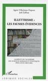 Agnès Villechaise-Dupont et Joël Zaffran - Illettrisme : les fausses évidences.