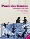 Agnès Vincent et Sophie Delavis-Setton - L'âme des femmes - Cahier 1 : Le masculin dans la psychée féminine.