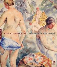 Agnès Virole et Alain Darré - Paul et André Vera - Tradition et modernité.