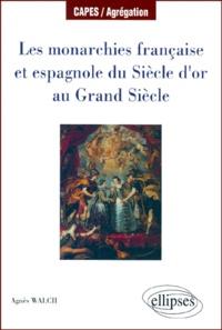 Accentsonline.fr Les monarchies française et espagnole du Siècle d'or au Grand Siècle Image