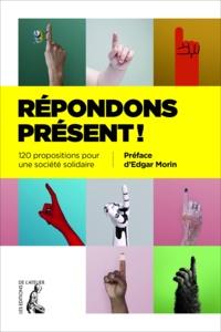 Agnès Willaume - Répondons présent ! - 120 propositions pour une société solidaire.