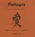 Agnès Yin Har Chung et Aimé Marcel Faucher - Partages - Les dons de la sagesse chinoise.