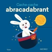 Agnese Baruzzi - Cache-cache abracadabrant.