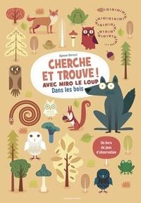 Agnese Baruzzi - Cherche et trouve ! Avec Miro le loup dans les bois.