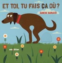 Agnese Baruzzi - Et toi, tu fais ça où ?.