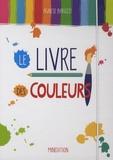 Agnese Baruzzi - Le livre des couleurs.
